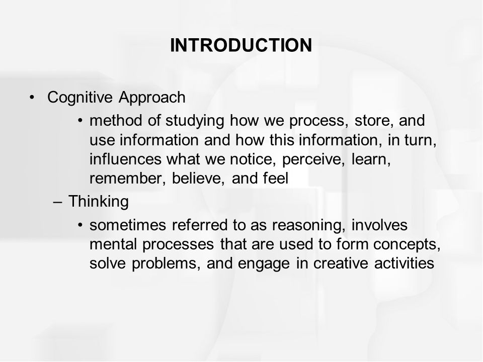 INTRODUCTION Cognitive Approach