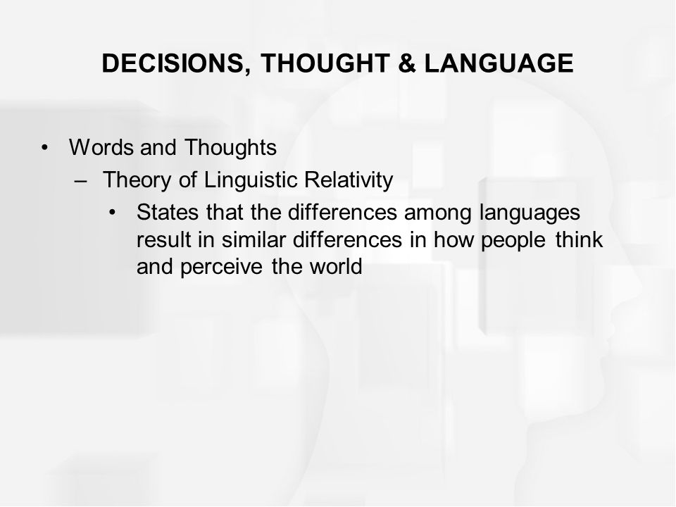 DECISIONS, THOUGHT & LANGUAGE