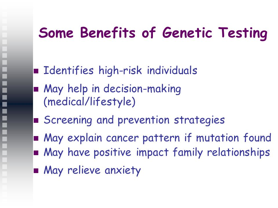 the benefits and detriments of genetic testing Genetic testing - information about benefits, costs, risks, and limitations of genetic testing services.
