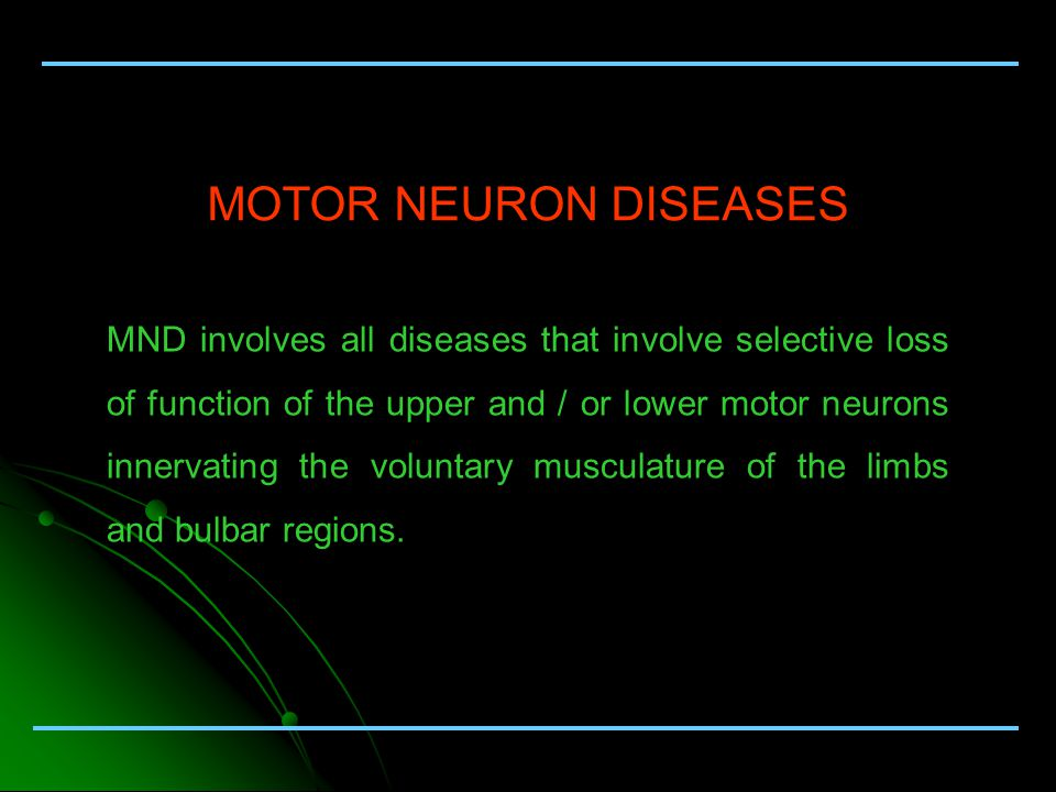 May 2004 motor neuron diseases mnd involves all diseases What is lower motor neuron disease