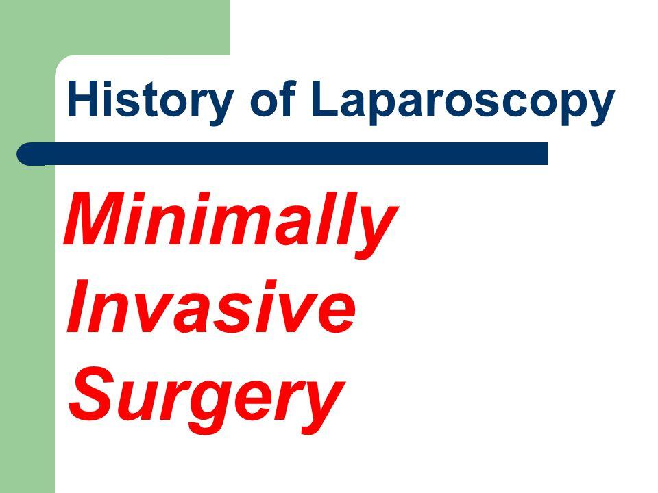 History of Laparoscopy