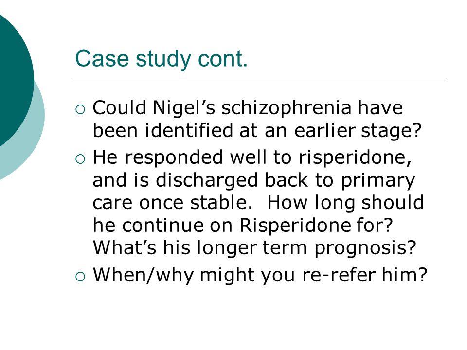 A Case Study on Schizophrenia
