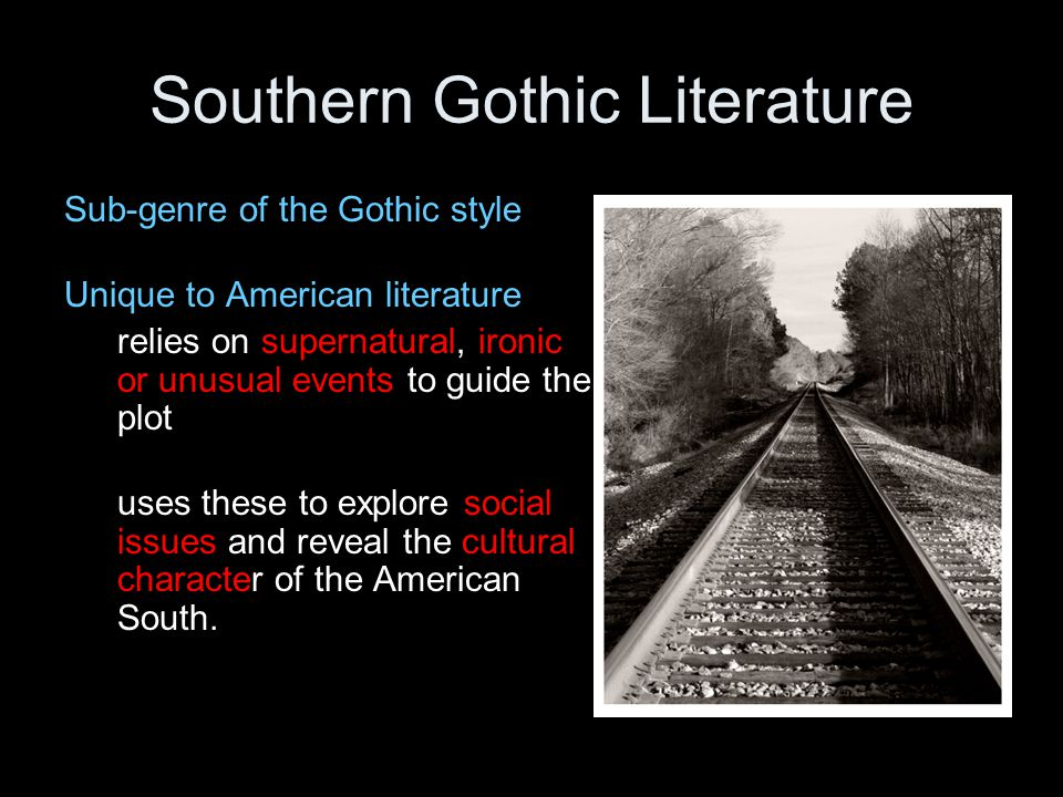 analysis of southern gothic literature An overview of seven key elements of american southern gothic literature elements of southern gothic literature by john cowlin on prezi create explore learn & support.