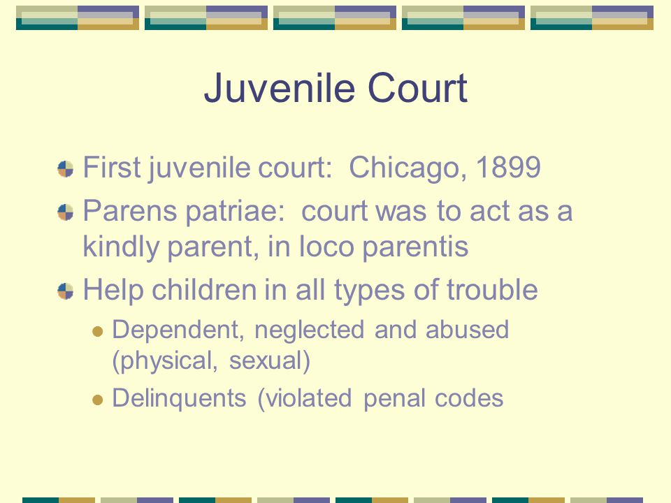 the juvenile court act of 1899 in illinois The illinois juvenile court act was enacted on april 21, 1899, the first such  the 1899 act simply required that the person having custody or control.