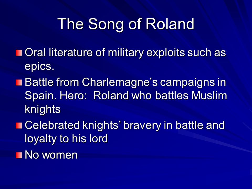 an analysis of charlemagnes war with the muslims in the song of roland Prejudice as revealed in the song of roland took place on 15 august 778 and involved the ambush and slaughter of charlemagne's rearguard by basques (burgess 9) that roland was.