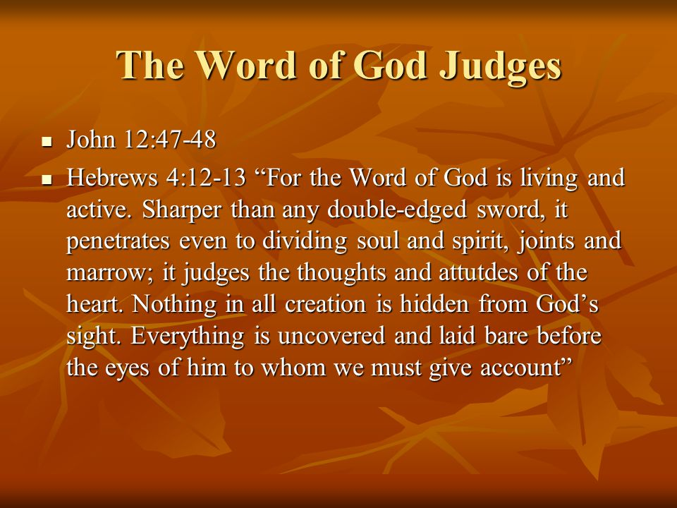 The Word of God Judges John 12:47-48