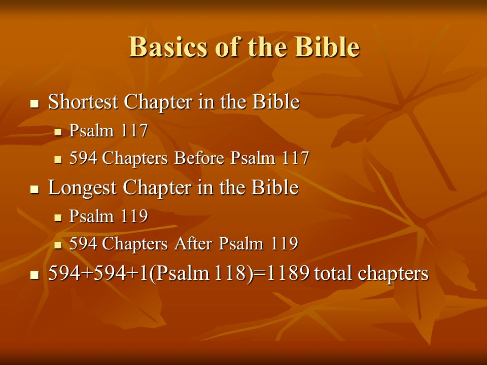 Basics of the Bible Shortest Chapter in the Bible