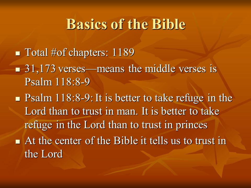 Basics of the Bible Total #of chapters: 1189