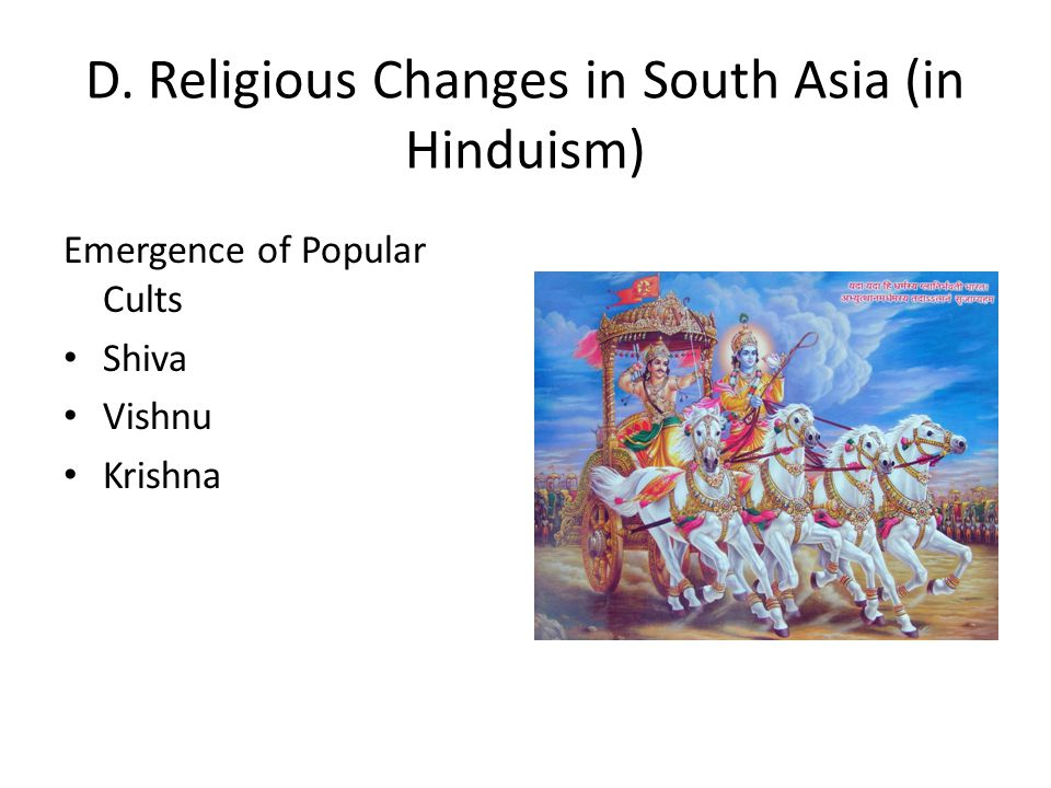 D. Religious Changes in South Asia (in Hinduism)