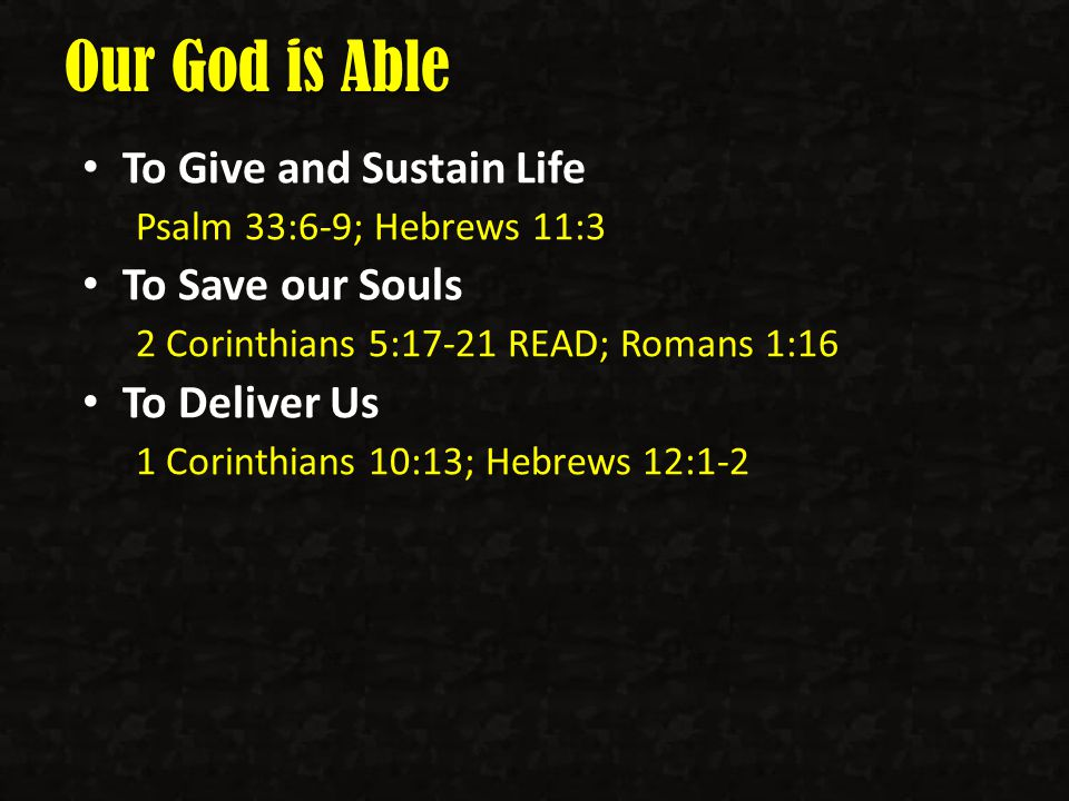 Our God is Able Daniel 3:1-18 Print Slides 1,14,17 - ppt ...