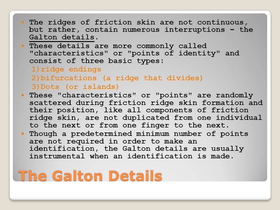 the formation of friction ridge skin Fingerprints and homoeopathy  (homoeopathy) fingerprints their evolution, significance,  persistence of friction ridge skin.