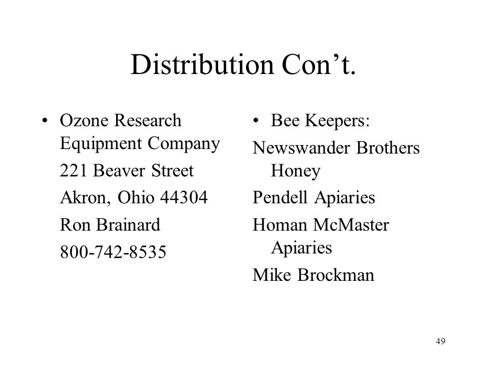 Distribution Con't. Ozone Research Equipment Company 221 Beaver Street