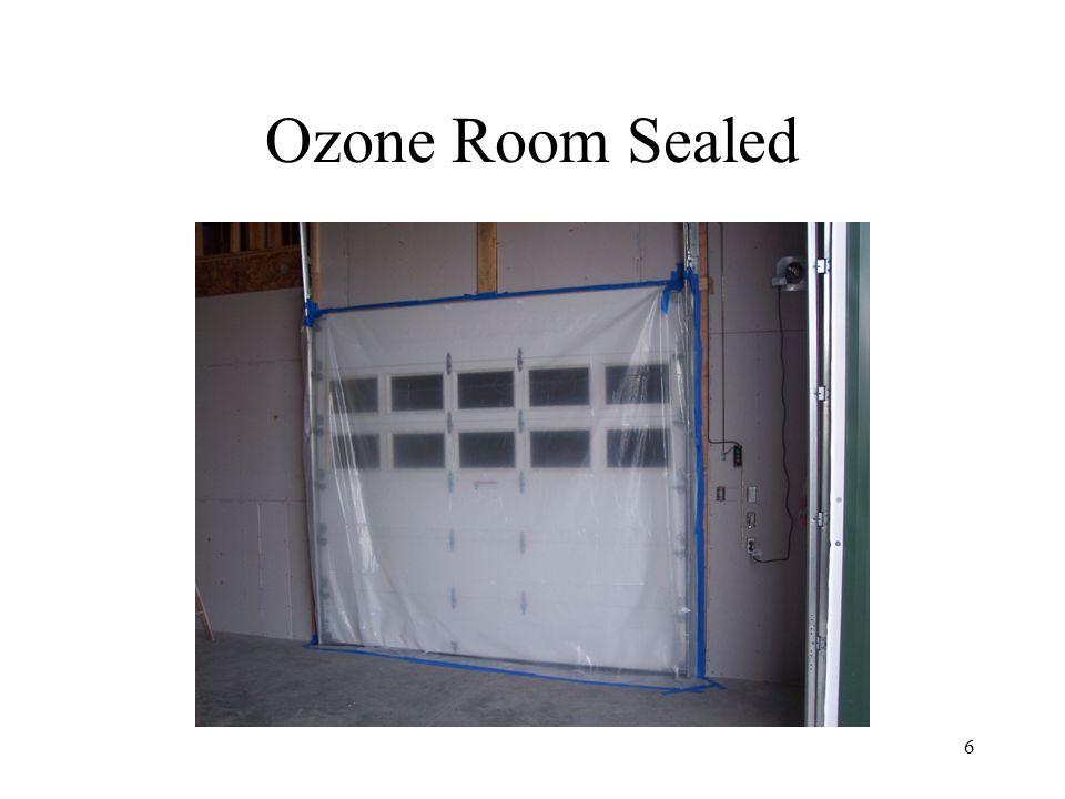 Ozone Room Sealed