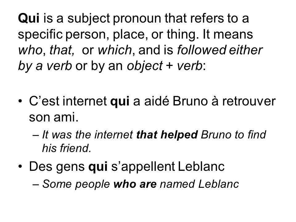 C'est internet qui a aidé Bruno à retrouver son ami.