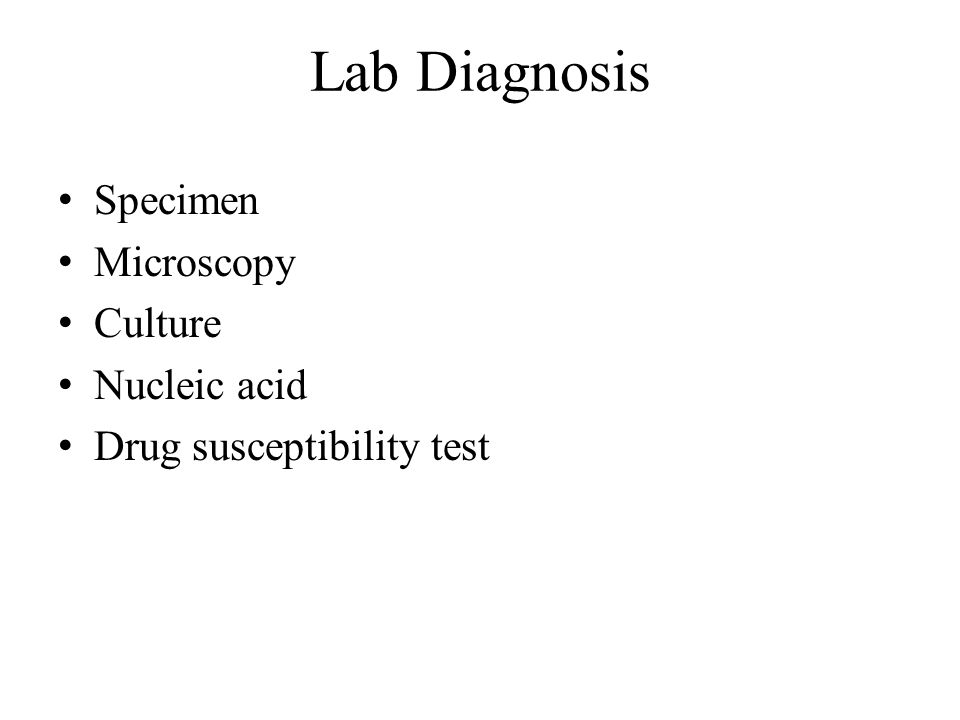 Lab Diagnosis Specimen Microscopy Culture Nucleic acid