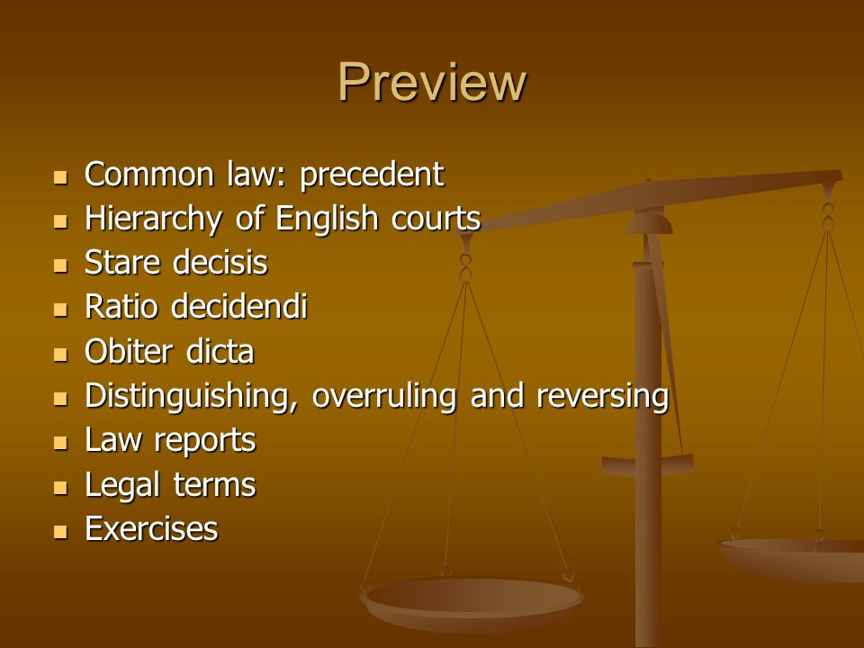 judicial precedent in the english legal This may also be referred to as case law the doctrine of judicial precedent is  based on the principle of 'stare decisis', which loosely translates as meaning.