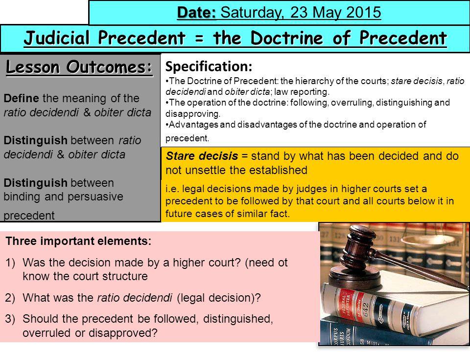 advantage disadvantage of judicial precedent