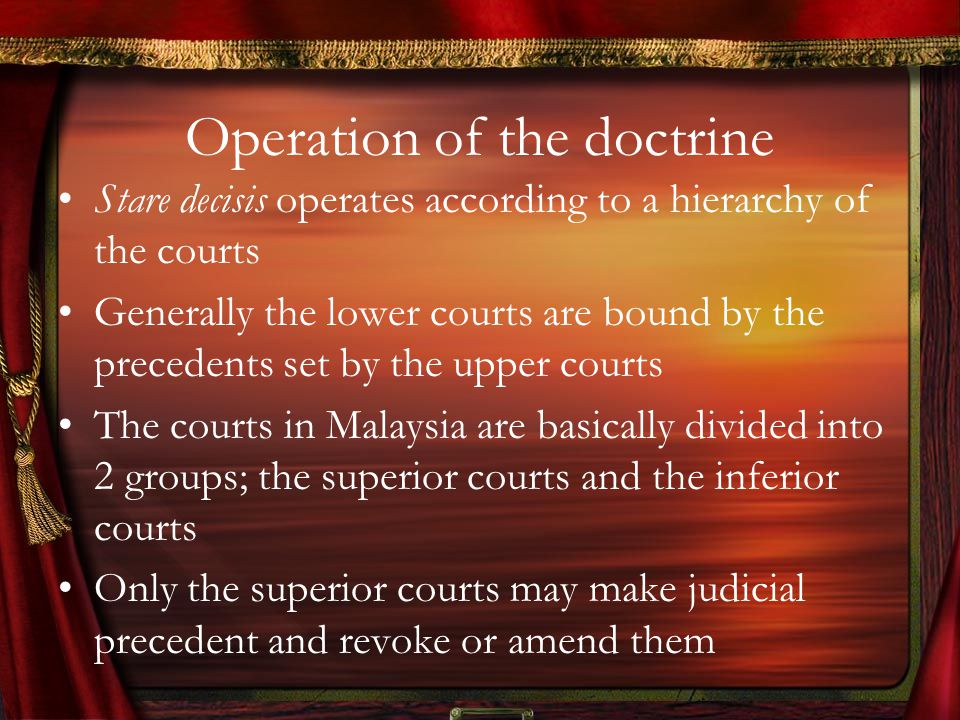 developement in doctrine of stare decisis Singapore to learn about developments in its legal system i am most   recognised the vital role the doctrine of stare decisis plays in giving certainty to  the law.