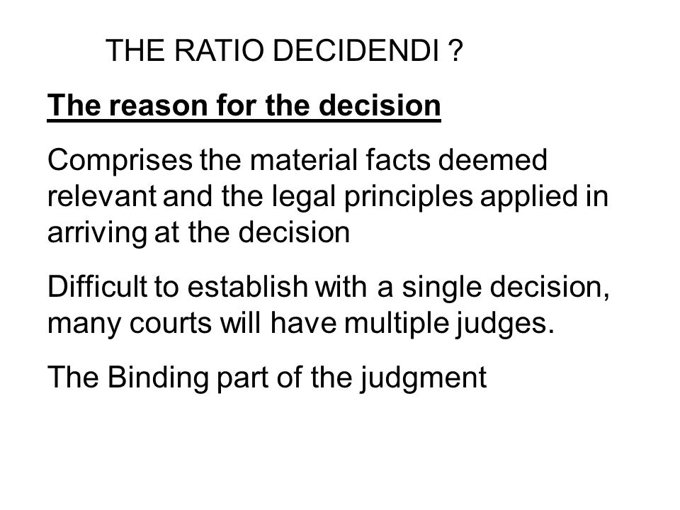 ratio decidendi and obiter dicta Ratio decidendi and obiter dicta learning objectives at the end of this module, you will be able to: distinguish between ratio decidendi and obiter dicta apply.
