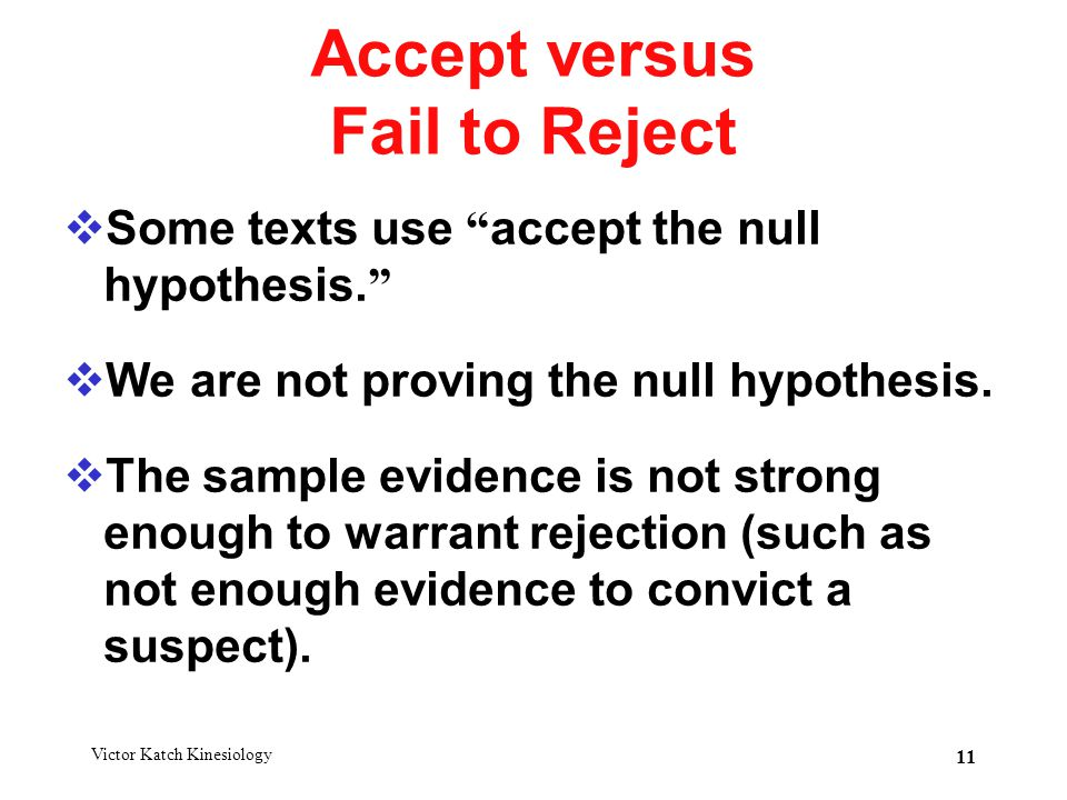 Accept versus Fail to Reject