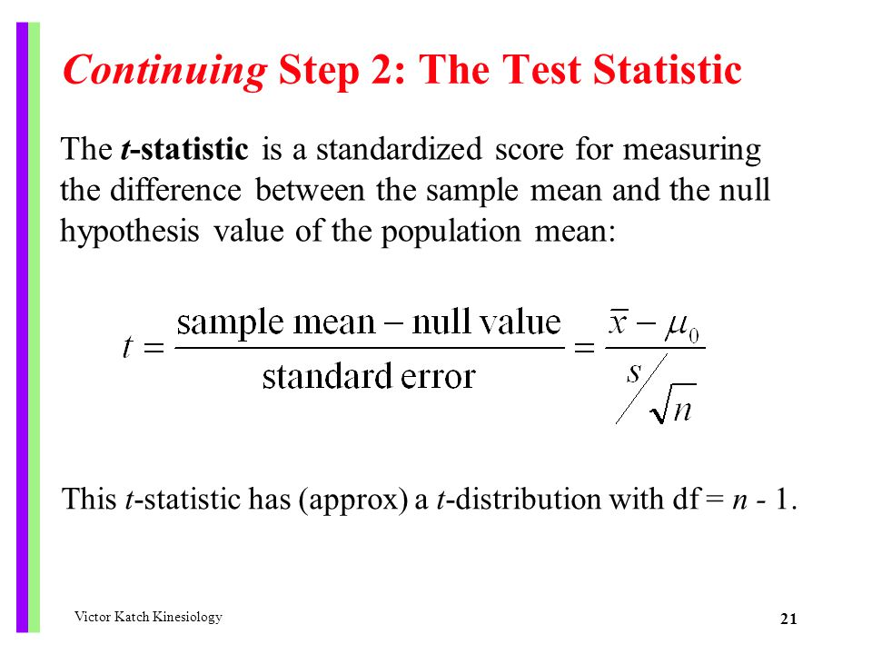 Continuing Step 2: The Test Statistic