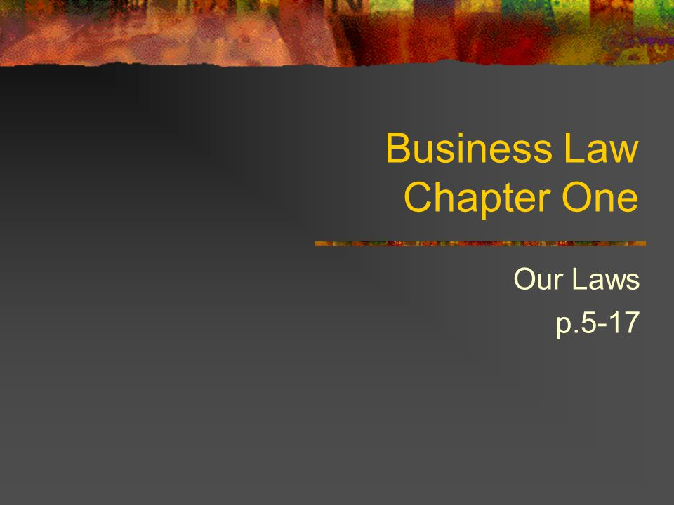 Business Law Chapter One