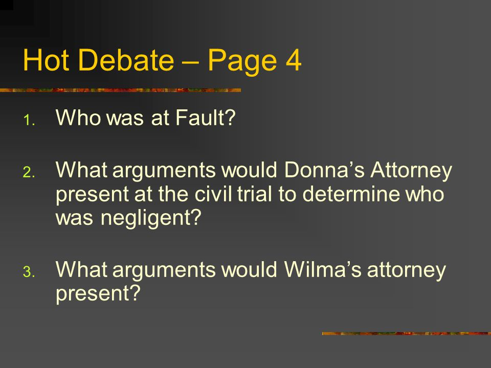 Hot Debate – Page 4 Who was at Fault