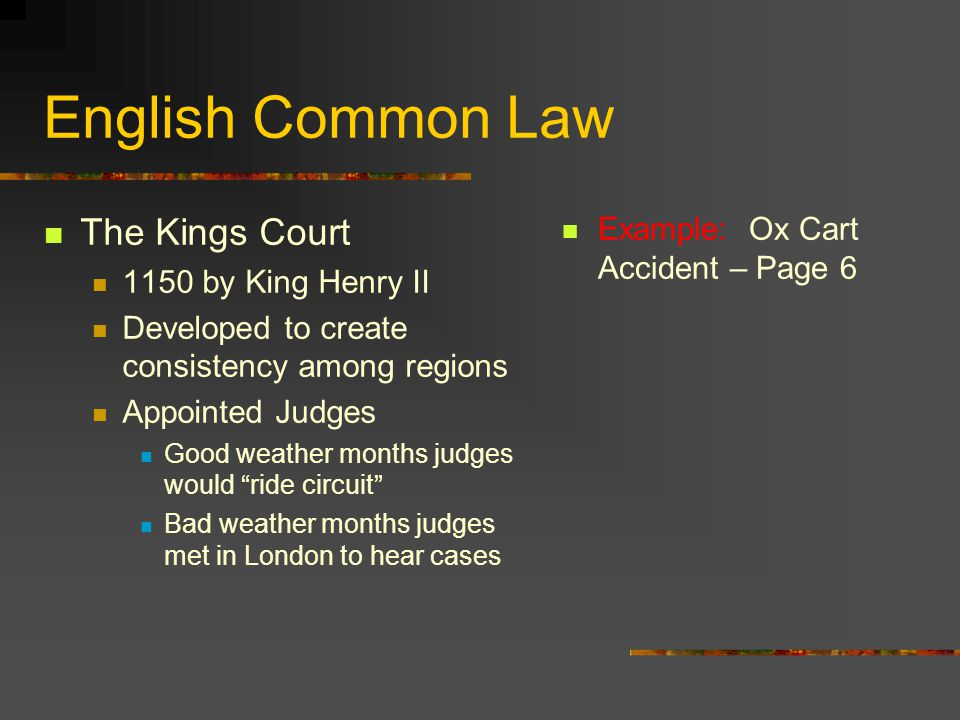 English Common Law The Kings Court Example: Ox Cart Accident – Page 6