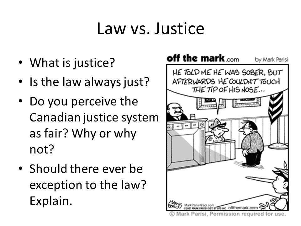 is the canadian justice system fair Fairness is not an absolute value but the level of justice can be compared in order to answer the question, you need to define the terms and then compare the canadian justice system and the american justice system to the definition.