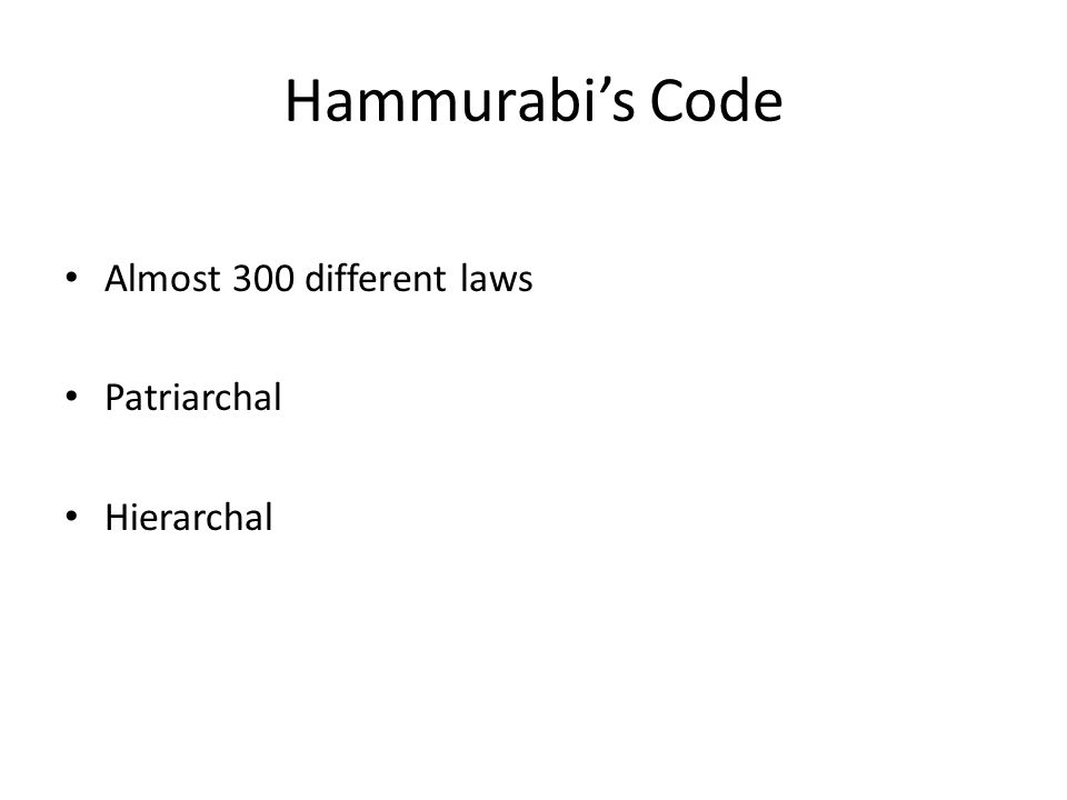 hammurabi patriarchal Name ___answer key_____ directions: read the excerpts from the law code of hammurabi and think what the purpose of the law wasafter briefly describing the purpose, determine if any modern-day laws closely resemble it, and describe/explain that in the box to the right.