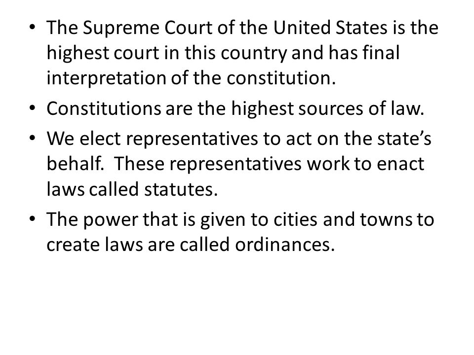 The Supreme Court of the United States is the highest court in this country and has final interpretation of the constitution.