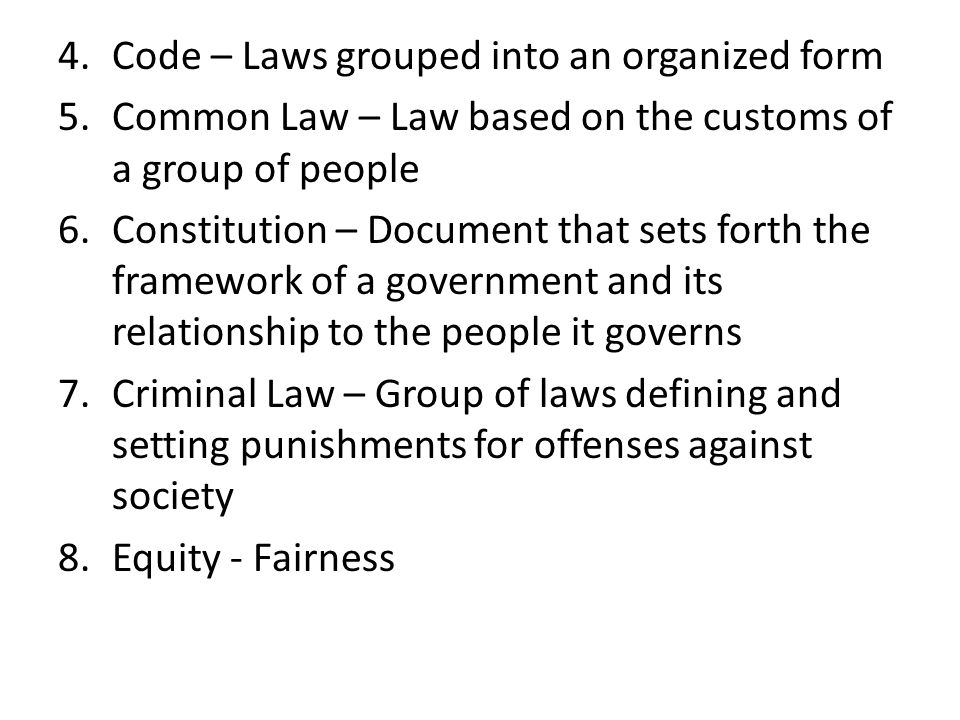 Code – Laws grouped into an organized form