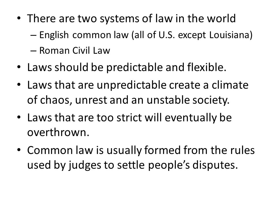 There are two systems of law in the world