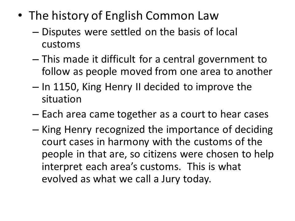 The history of English Common Law