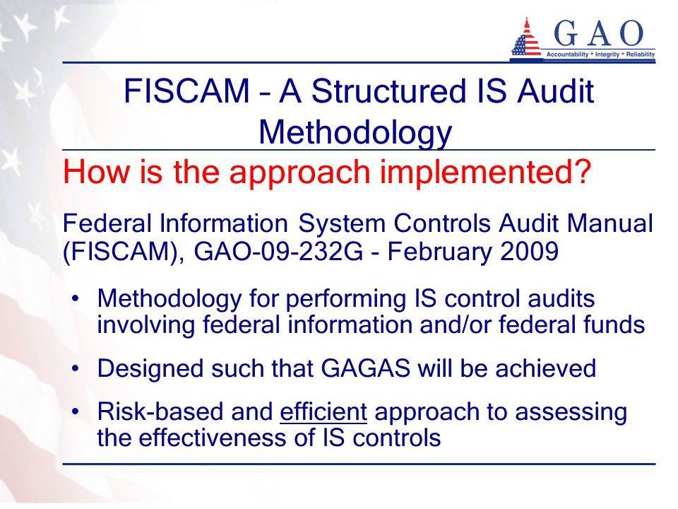 FISCAM – A Structured IS Audit Methodology