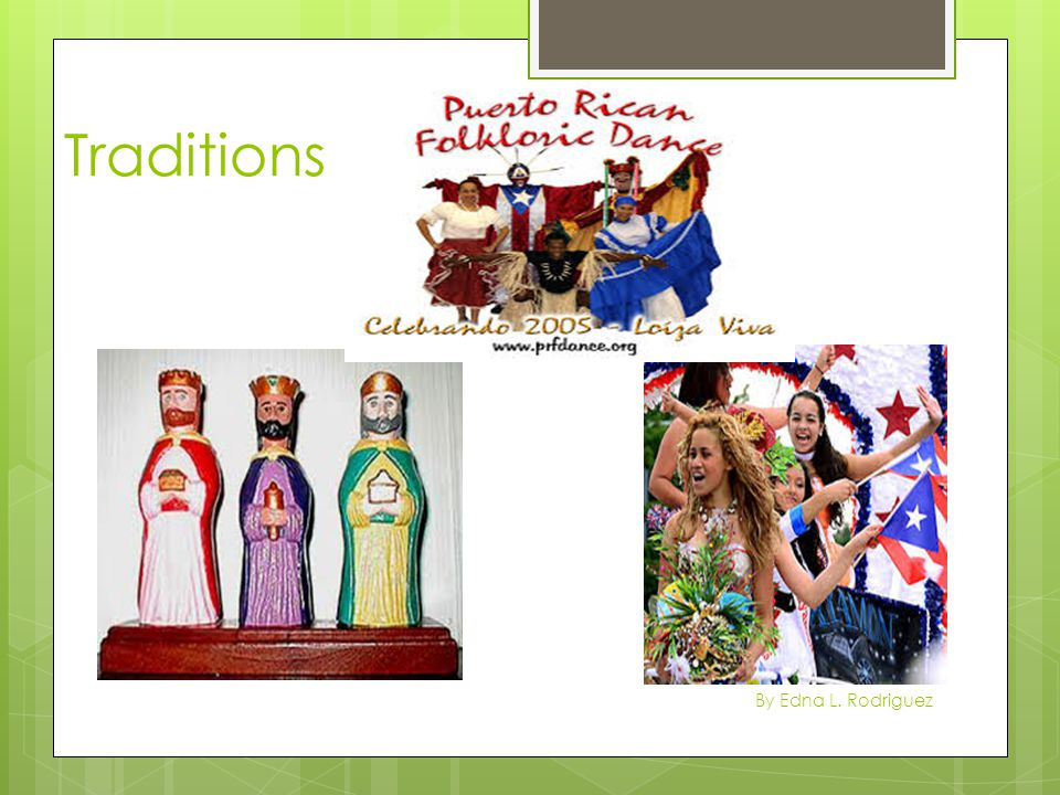 Traditions By Edna L. Rodriguez