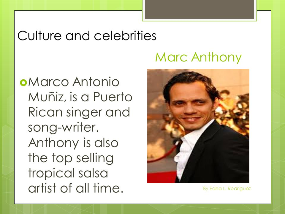 Culture and celebrities Marc Anthony