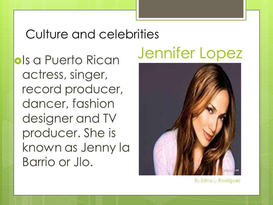 Jennifer Lopez Culture and celebrities