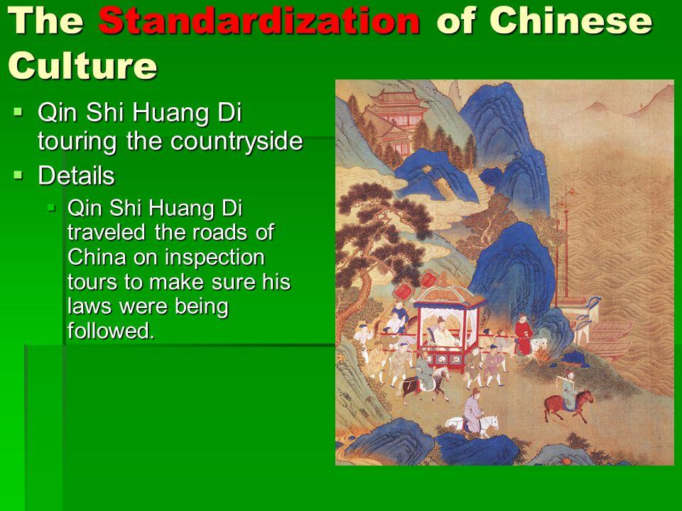5 The Standardization Of Chinese Culture Qin Shi Huang Di