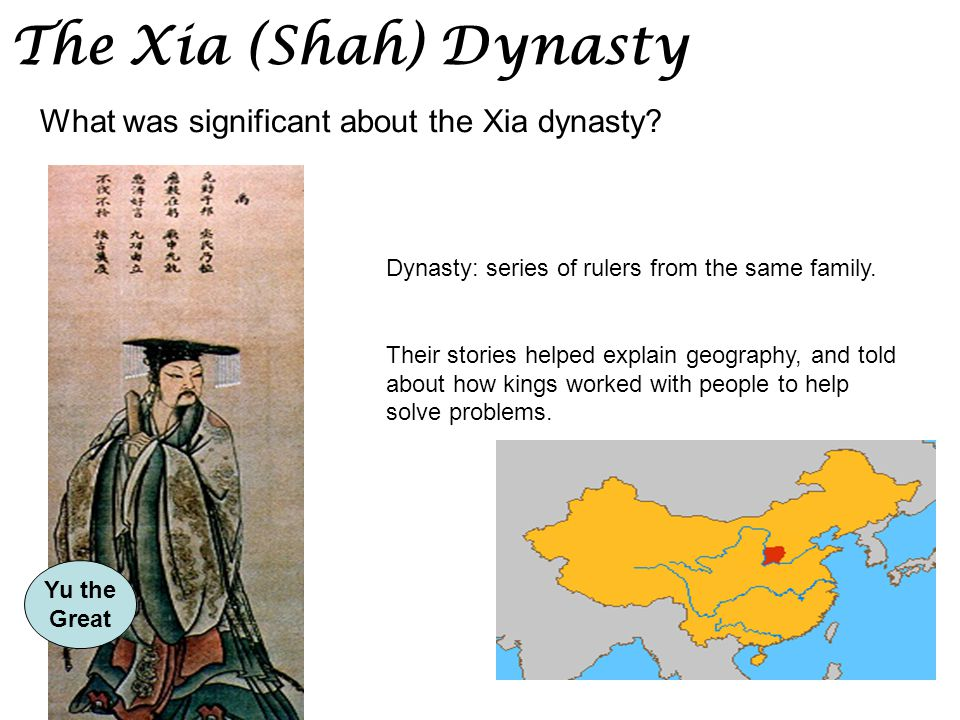 Chapter 7 section 1 geography and early china ppt video online 12 the xia shah dynasty sciox Image collections