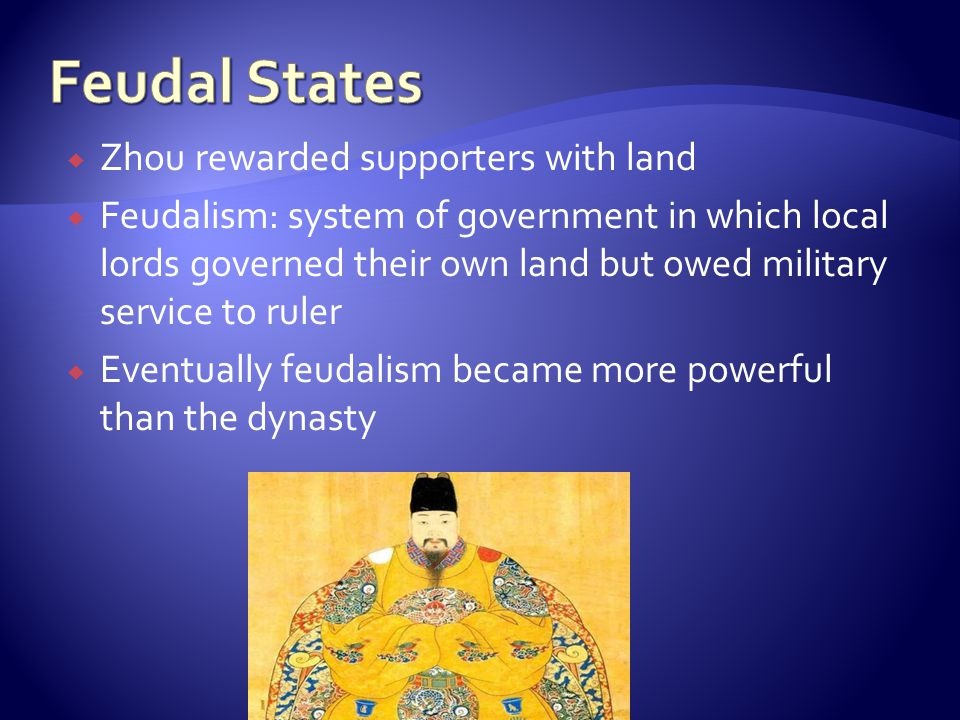 Feudal States Zhou rewarded supporters with land