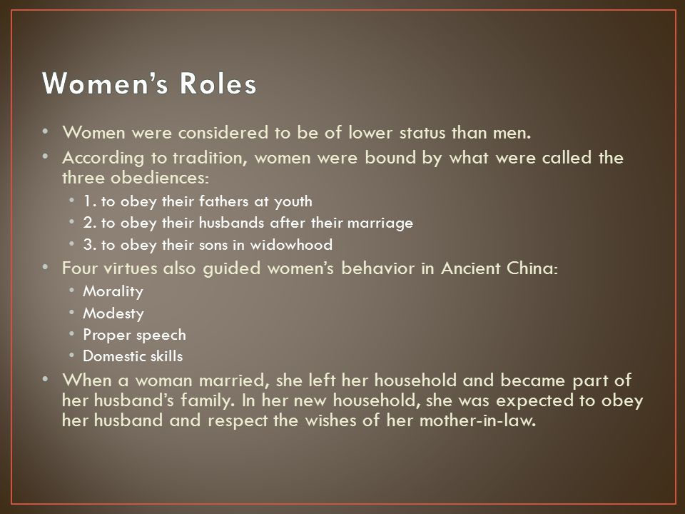 roles of women in ancient china essay The women in ancient chinese culture lived according to the rules set by confucius in his analects according to confucius, women were not equal to men and were not worthy enough to gain literacy and education.