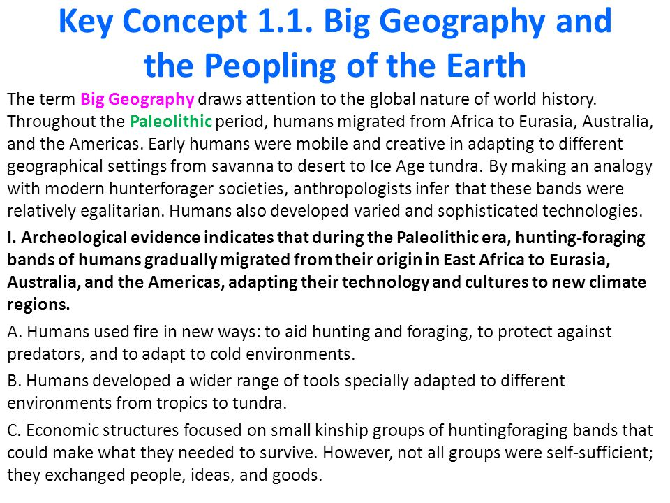 big geography and the peopling of 11 big geography & the peopling of the earth 1 big geography & the peopling of the earth ap world history key concept 11 technological and environmental transformations, to c 600 bce.