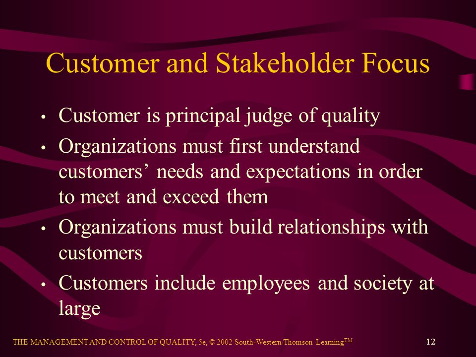 Customer and Stakeholder Focus