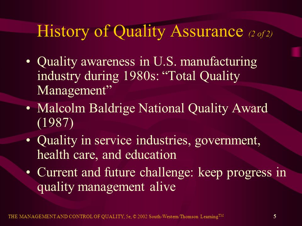 History of Quality Assurance (2 of 2)