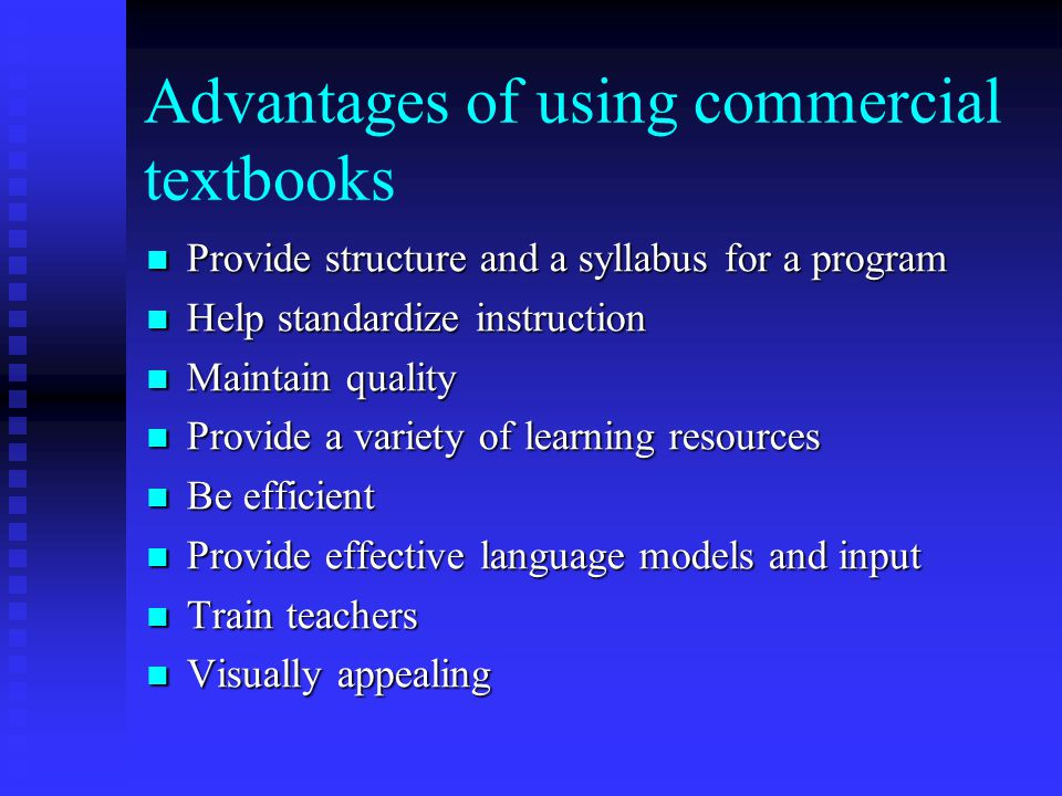 Advantages of using commercial textbooks