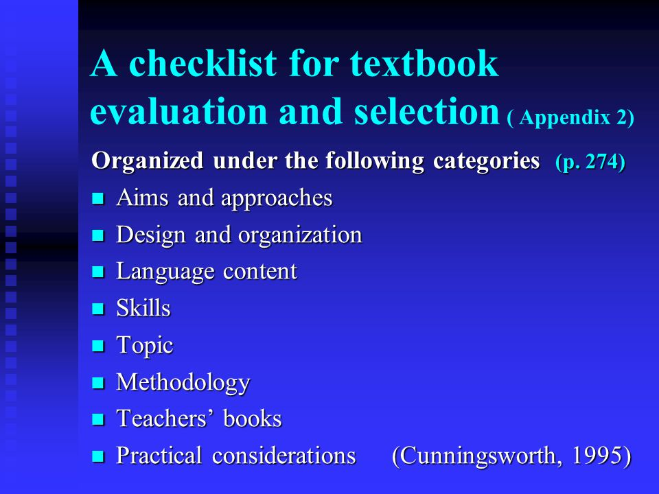 A checklist for textbook evaluation and selection ( Appendix 2)