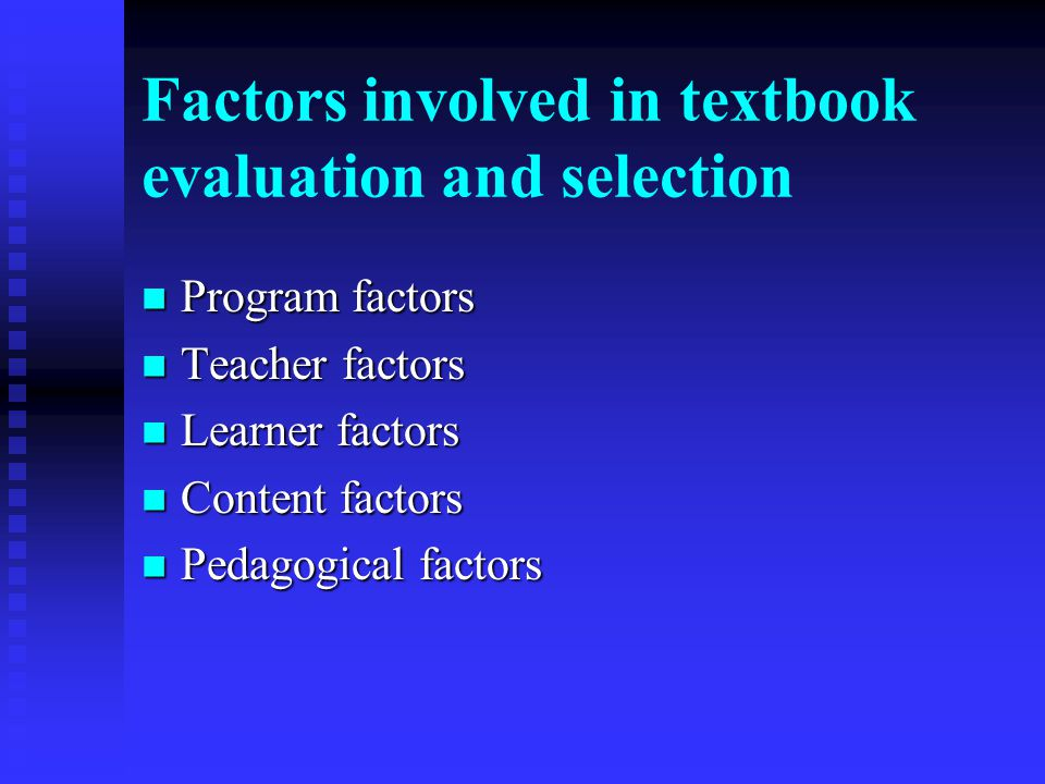 Factors involved in textbook evaluation and selection
