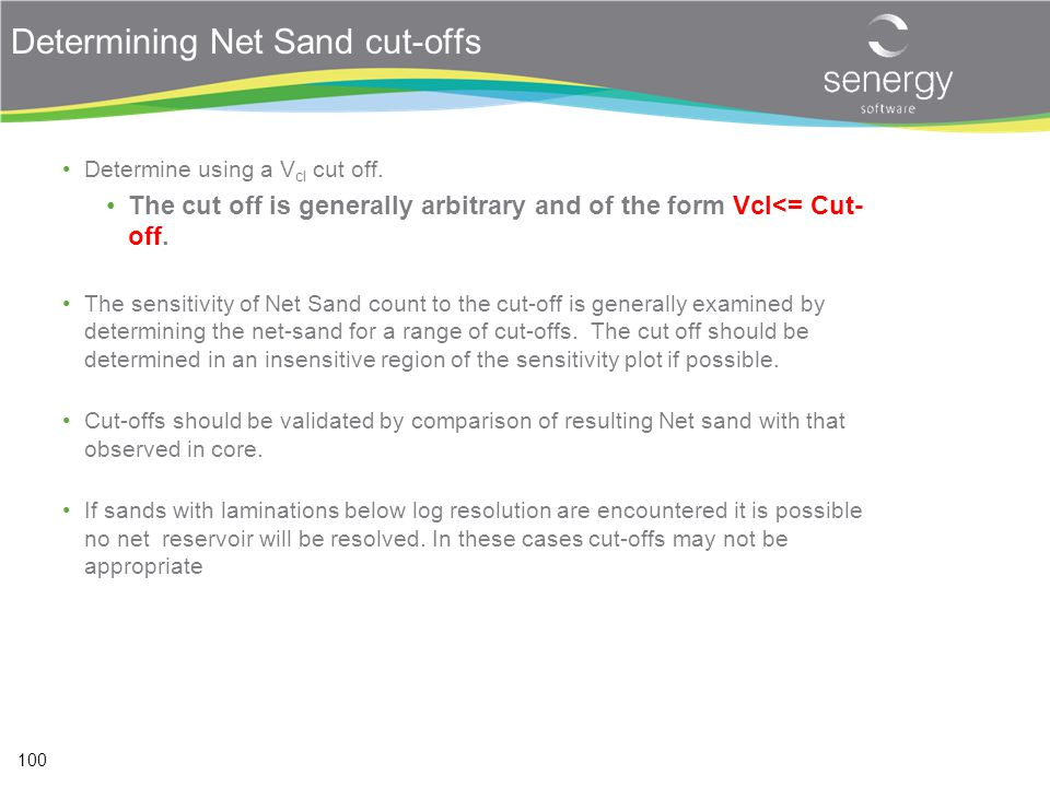 Determining Net Sand cut-offs