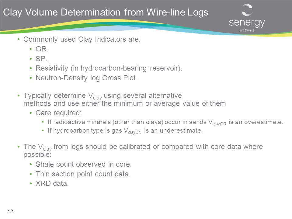 Clay Volume Determination from Wire-line Logs
